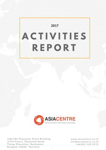 https://asiacentre.co.th/wp-content/uploads/ASIA-Centre-Activities-Report-2017.pdf